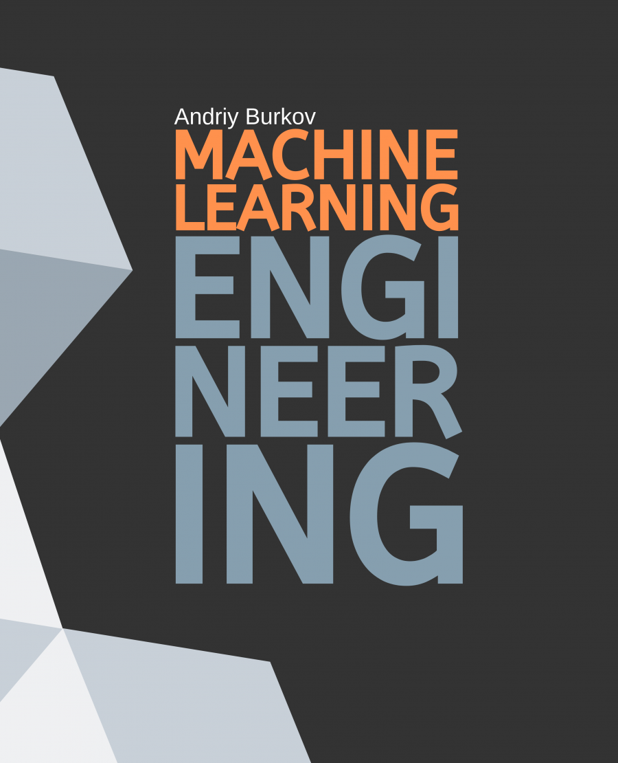 "Front cover of ""The Machine Learning Engineering Book"""